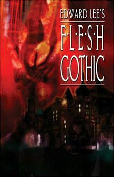 Edward Lee - Flesh Gothic