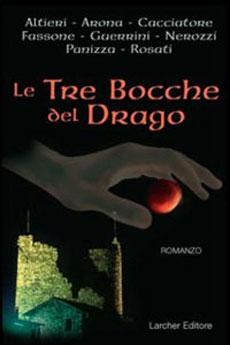 Gianfranco Nerozzi e altri - Le tre bocche del Drago