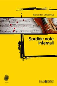 Roberto Mistretta - Sordide Note Infernali