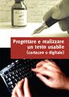 Progettare e realizzare un testo usabile