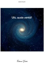 Ufo Quale Verit&agrave;