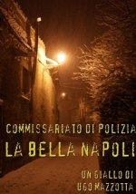 Commissariato di Polizia La Bella Napoli