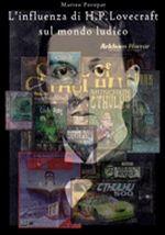 L'influenza di H.P. Lovecraft sul mondo ludico