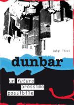 Dunbar - Un futuro prossimo possibile