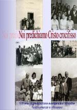 Noi predichiamo Cristo crocifisso