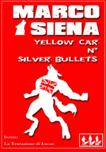 La copertina di Yellow Car n' Silver Bullets