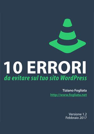 10 Errori da evitare sul tuo sito WordPress