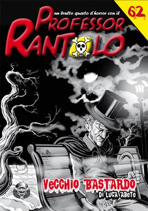 Professor Rantolo #062 - Vecchio Bastardo