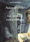 Nelson & Willer in La porta Socchiusa