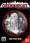 Crime Story #03 - Qui Pro Quo