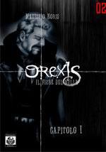 Orexis #1 - Il fiore del nulla