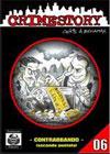 Crime Story #06 - Contrabbando Parte 2